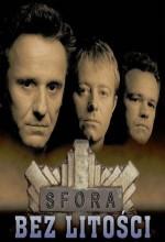 Sfora - Bez Litosci (2002) afişi