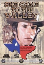 She Came To The Valley (1979) afişi
