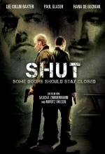 Shut (2009) afişi