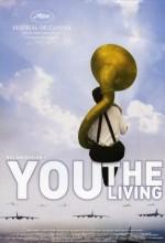 Siz, Yaşayanlar (2007) afişi