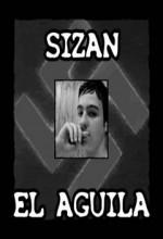 Sizan 3: El Aguila (2009) afişi
