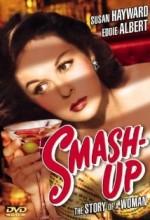 Smash-up: The Story Of A Woman (1947) afişi