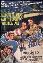 So Proudly We Hail! (1943) afişi