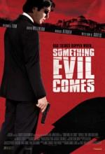 Something Evil Comes (2009) afişi