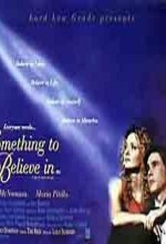 Something To Believe In (1998) afişi