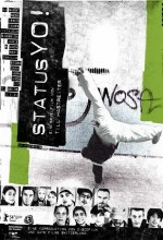 Status Yo! (2004) afişi