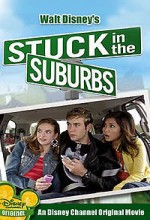 Stuck in The Suburbs (2004) afişi