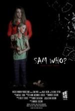 Sam Who (2013) afişi