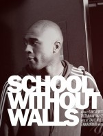 School Without Walls (2008) afişi
