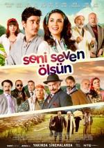 Seni Seven Ölsün (2016) afişi