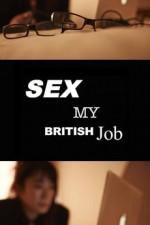 Sex: My British Job (2013) afişi
