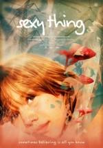 Sexy thing (2005) afişi