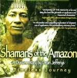 Shamans of the Amazon (2001) afişi