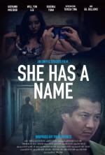 She Has a Name  (2017) afişi