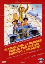 Si ringrazia la regione Puglia per averci fornito i milanesi (1982) afişi