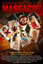 Sorority Party Massacre (2013) afişi