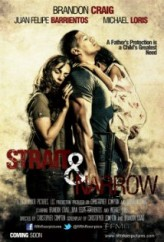 Strait & Narrow (2016) afişi