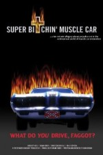 Super Bitchin' Muscle Car (2004) afişi