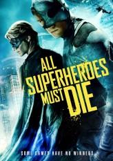 Süper Kahramanlar Ölmeli (2011) afişi