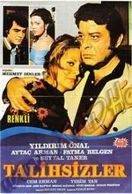 Talihsizler(ı) (1973) afişi