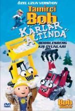 Tamirci Bob Karlar Altinda (2004) afişi