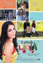 Te Presento A Laura (2010) afişi