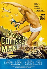 The Amazing Colossal Man (1957) afişi