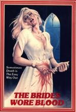 The Brides Wore Blood (1972) afişi