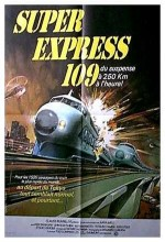 The Bullet Train / Super-express 109