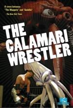 The Calamari Wrestler (2004) afişi