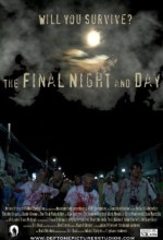 The Final Night And Day (2011) afişi