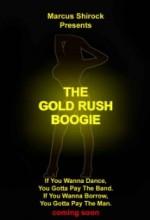 The Gold Rush Boogie (2011) afişi