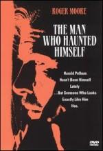 The Man Who Haunted Himself (1970) afişi