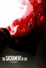The Sacrament Of Life (2008) afişi