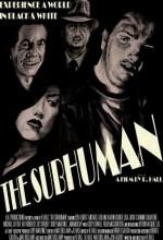 The Subhuman (2010) afişi