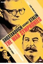 The War Symphonies: Shostakovich Against Stalin (1985) afişi