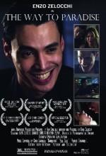 The Way To Paradise (2011) afişi