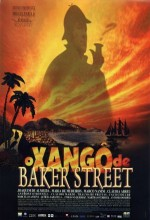 The Xango From Baker Street (2001) afişi