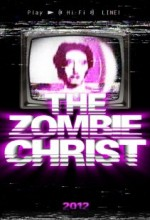 The Zombie Christ (2012) afişi