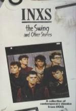 The ınxs: Swing And Other Stories (1985) afişi