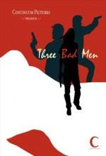 Three Bad Men (2009) afişi