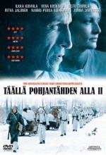 Täällä Pohjantähden Alla II (2010) afişi