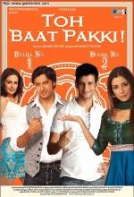 Toh Baat Pakki! (2010) afişi