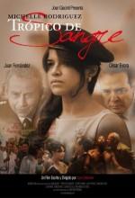 Trópico De Sangre (2009) afişi