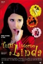 Tutti Intorno A Linda (2009) afişi