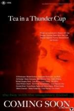 Tea in a Thunder Cup (2012) afişi