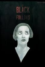 The Black That Follows (2016) afişi