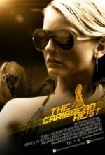 The Caribbean Heist (2013) afişi
