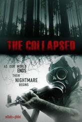 The Collapsed (2011) afişi