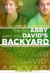 The Day Abby Went Into David's Backyard  afişi